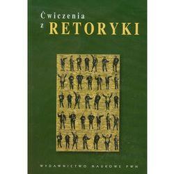 Ćwiczenia z retoryki (opr. miękka)