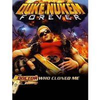 Duke Nukem Forever The Doctor Who Cloned Me (PC)