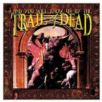 AND YOU WILL KNOW US BY THE TRAIL OF DEAD - ...AND YOU WILL KNOW US BY THE TRIAL OF DEAD (CD)