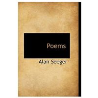 Alan Seeger - Poems