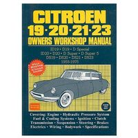 Citroen 19, 20, 21, 23 1955-75 Owners Workshop Manual