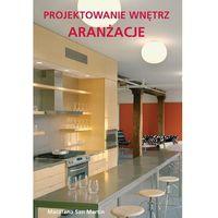Projektowanie wnętrz Aranżacje (opr. broszurowa)
