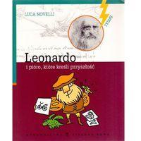 Leonardo i pióro, które kreśli przyszłość (opr. miękka)