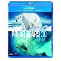 Niedźwiedzie Polarne [Blu-Ray 3D 2D]