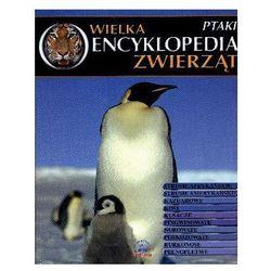 Wielka encyklopedia zwierząt. Ptaki. Tom 9-wyprzedaż (opr. twarda)