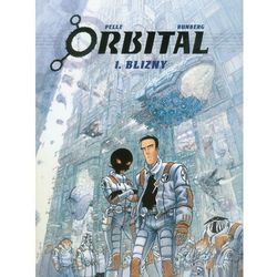 Orbital. Tom 1. Blizny