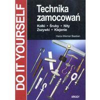Technika zamocowań - Hans-Werner Bastian (opr. miękka)