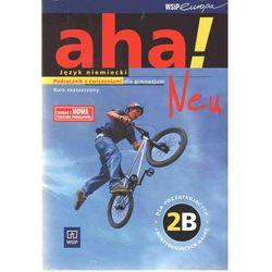 aha! Neu 2B. Podręcznik z ćwiczeniami (opr. broszurowa)
