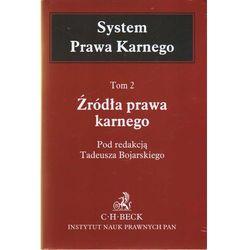 SYSTEM PRAWA KARNEGO TOM 2 ŹRÓDŁA PRAWA KARNEGO (opr. twarda)