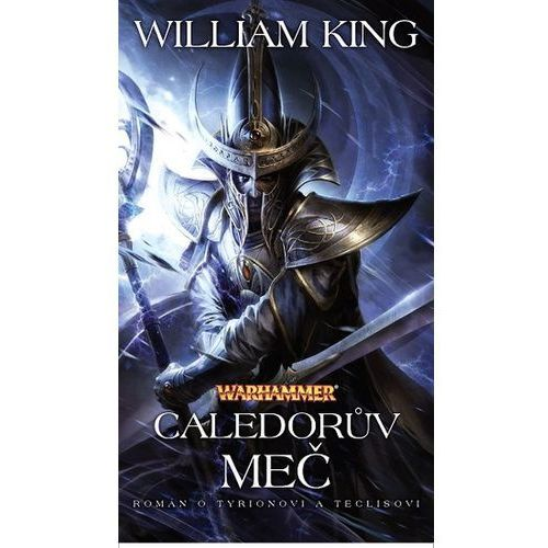 Warhammer: Caledorův meč William King