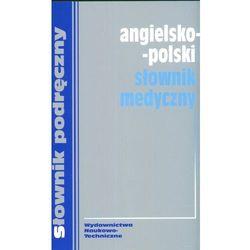 Angielsko - polski słownik medyczny (opr. kartonowa)