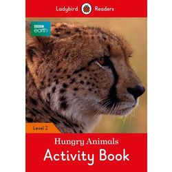 BBC Earth Hungry Animals Activity Book Level 2 (opr. miękka)