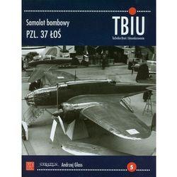 TBiU-5 Samolot bombowy PZL 37 ŁOŚ (opr. broszurowa)