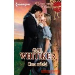 Cena miłości - Gail Whitiker (opr. broszurowa)