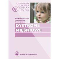 Dystrofie mięśniowe (opr. miękka)