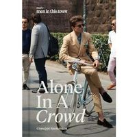 Men In This Town: Alone In A Crowd (opr. twarda)