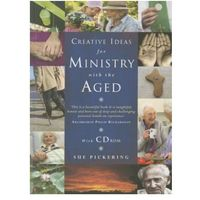 Creative Ideas for Ministry with the Aged