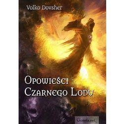 EBOOK Opowieści Czarnego Lodu