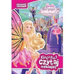 Barbie Mariposa i Baśniowa Księżniczka Opowieść filmowa (opr. broszurowa)