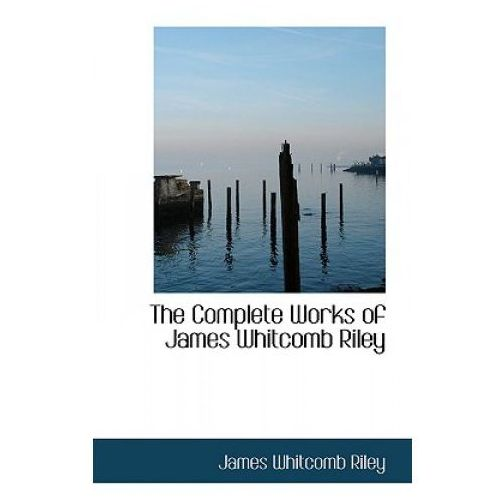 Complete Works of James Whitcomb Riley, Vol. V
