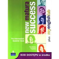 New Matura Success Pre-Intermediate. Klasa 1-3, liceum. Język angielski. Podręcznik + MyEnglishLab (opr. miękka)