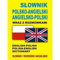 Słownik polsko-angielski angielsko-polski wraz z rozmówkami. Słownik i rozmówki angielskie (opr. kartonowa)