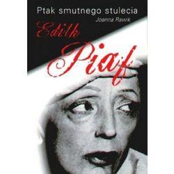 Ptak smutnego stulecia Edith Piaf (opr. miękka)