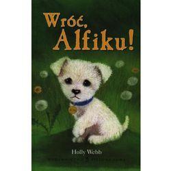 Wróć Alfiku - Holly Webb (opr. broszurowa)