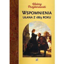 Wspomnienia ułana z 1863 roku (opr. twarda)