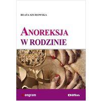 Anoreksja w rodzinie (opr. miękka)