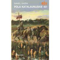 Pola Katalaunijskie 451 (opr. miękka)