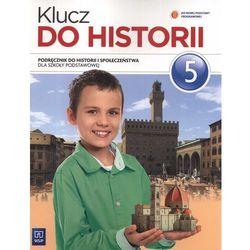 Klucz do historii. Klasa 5. Podręcznik dla klas szkoły podstawowej (opr. miękka)