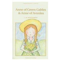 Anne of Green Gables & Anne of Avonlea [Montgomery L.M.]