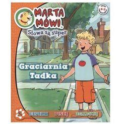 Marta Mówi Słowa są super 2 Graciarnia Tadka (opr. broszurowa)