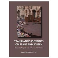 Translating Identities on Stage and Screen