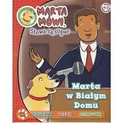 MARTA W BIAŁYM DOMU MARTA MÓWI SŁOWA SĄ SUPER 11 (opr. broszurowa)