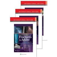 Rockwood, Green, and Wilkins Fractures in Adults and Children International Package Rockwood and Wilkins' Fractures in Children
