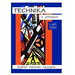 Technika w gimnazjum - rozkład materiału nauczania (opr. miękka)