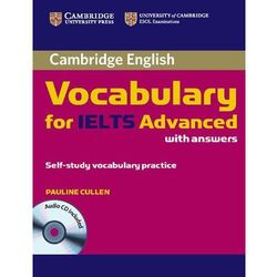 Cambridge Vocabulary for IELTS Advanced Band 6.5+ with Answers & Audio CD (opr. miękka)