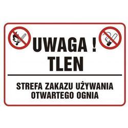 Uwaga tlen! Strefa zakazu używania otwartego ognia