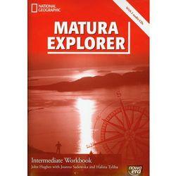 Matura Explorer Intermediate Workbook + 2 CD Matura 2012 Zakres podstawowy i rozszerzony