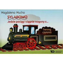 Sylabowo. Jedzie pociąg i ciągnie wagony z ... Trening czytania Darmowa dostawa do sklepów SMYK