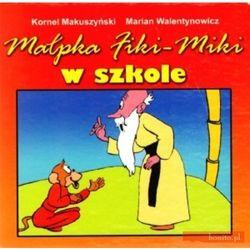 Małpka Fiki Miki w szkole - DODATKOWO 10% RABATU i WYSYŁKA 24H! (opr. kartonowa)