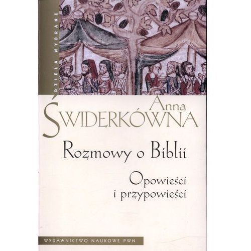 Rozmowy o Biblii. Opowieści i przypowieści (opr. miękka)