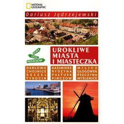 Urokliwe miasta i miasteczka Polska Lista Przebojów (opr. miękka)