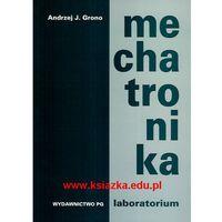 Mechatronika. Laboratorium wyd. 2004 (opr. miękka)