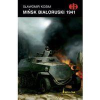 Mińsk białoruski 1941 (opr. broszurowa)