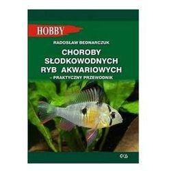 KSIĄŻKA Choroby słodkowodnych ryb akwariowych HOBBY