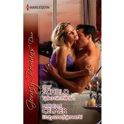 Tylko nie miłość / Erotyczne fajerwerki - Dostępne od: 2014-12-01 (opr. miękka)