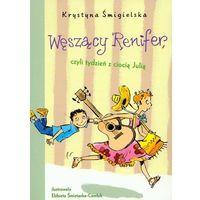 Węszący Renifer, Czyli Tydzień Z Ciocią Julią (opr. broszurowa)
